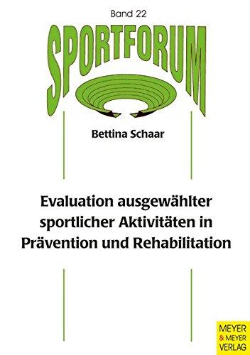 9783898995115: Evaluation ausgewählter sportlicher Aktivitäten in Prävention und Rehabilitation