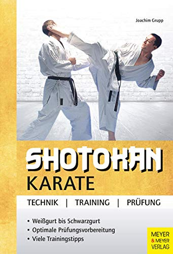 9783898996006: Shotokan Karate: Technik, Training, Prüfung