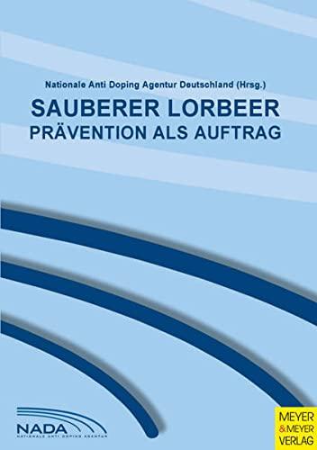 9783898996013: Sauberer Lorbeer: Prävention als Auftrag