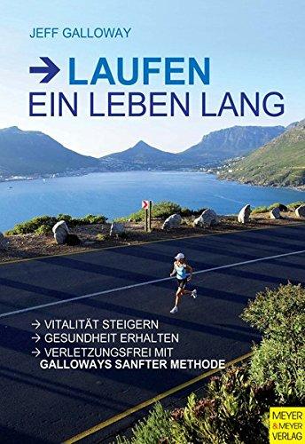 9783898996617: Laufen: Ein Leben lang