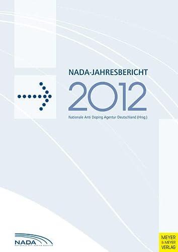 9783898998192: NADA-Jahresbericht 2012