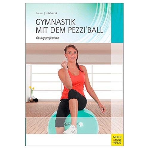 9783898998215: Gymnastik mit dem Pezzi®ball