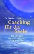 Coaching für die Seele (3899011031) by Bernie S. Siegel