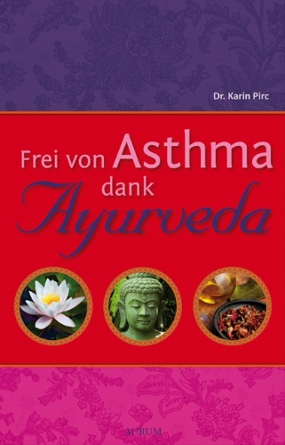 9783899012996: Frei von Asthma dank Ayurveda