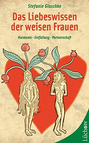 9783899013368: Das Liebeswissen der weisen Frauen.