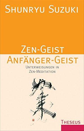 Zen-Geist Anfänger-Geist (9783899016628) by [???]