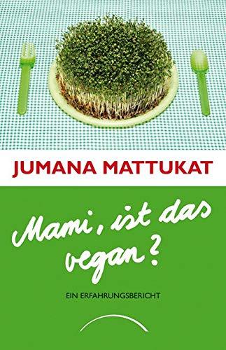 9783899017182: Mami, ist das vegan?