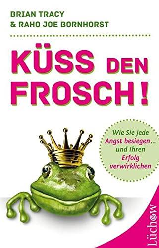 9783899017540: Küss den Frosch!