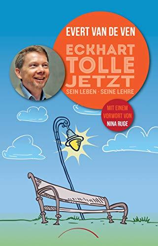 9783899018868: Eckhart Tolle - Jetzt: sein Leben, seine Lehre