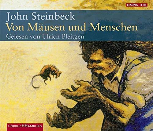 Von Mäusen und Menschen. 3 CDs: Steinbeck, John, Pleitgen,