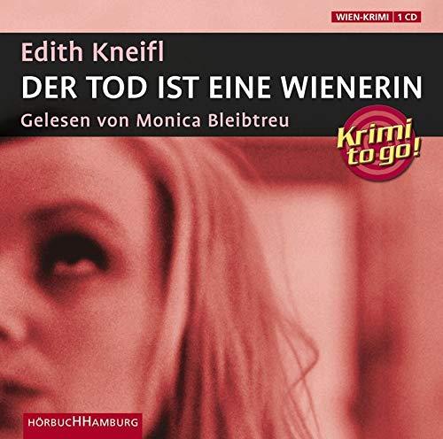 Der Tod ist eine Wienerin: Krimi to go: Kneifl, Edith
