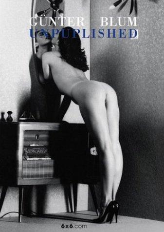 9783899040326: Gunter Blum Unpublished (German Edition)