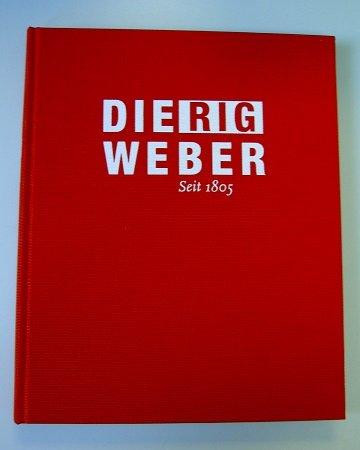 Dierig Weber seit 1805. Mit Texten von Hans Pöllmann (=Edition Braus).: n/a