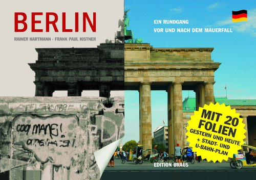 9783899043198: Berlin: Ein Rundgang vor und nach dem Mauerfall