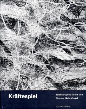 9783899043297: Kr�ftespiel/ Interplay of Energies: Zeichnung und Graphik