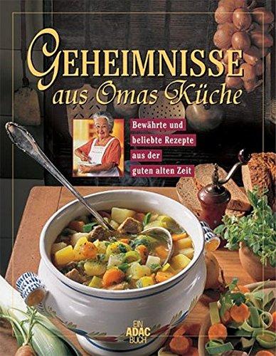 9783899050929: Geheimnisse aus Omas Küche