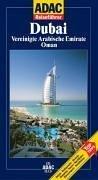 9783899052343: ADAC Reiseführer Dubai. Vereinigte Arabische Emirate. Oman.