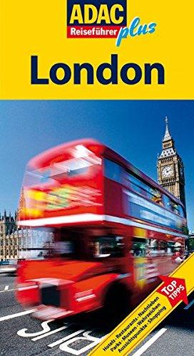 9783899052459: ADAC Reiseführer plus! London: Hotels. Restaurants. Nachtleben. Parks. Museen. Wahrzeichen. Aussichtspunkte. Shopping