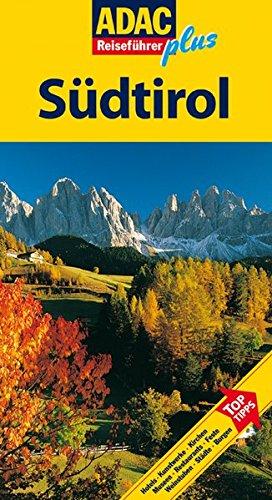 9783899052725: ADAC Reiseführer plus Südtirol