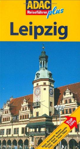 ADAC Reiseführer Leipzig: Gabriel C. Lopez-Guerro