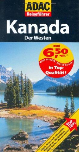 9783899054637: ADAC Reiseführer Kanada - Der Westen
