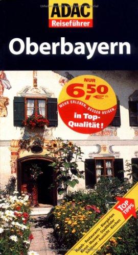 9783899054866: ADAC Reiseführer Oberbayern