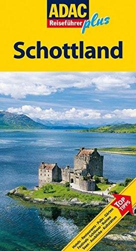 ADAC Reiseführer plus Schottland TopTipps Hotels Restaurants Pubs Gärten Festivals Schlösser Ruinen...