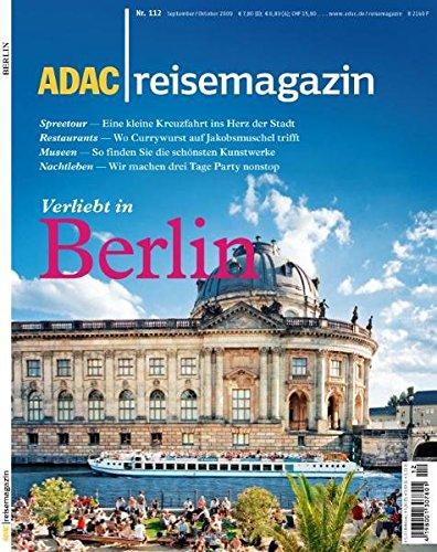 9783899057379: ADAC Reisemagazin Berlin: Die neue Mitte. Staatsbesuch. Kreuzberg. Kunst, Kultur, Theater. Menschen und Boulevards. Hausboot-Tour. Hotels, Restaurants, Nachtleben