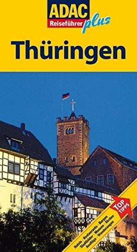 9783899057430: ADAC Reisef�hrer plus Th�ringen: Erfurt, Gotha, Weimar, Jena