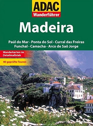 Madeira - ADAC Wanderführer