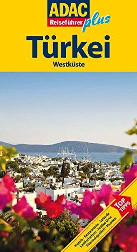 ADAC Reiseführer plus Türkei Westküste: Mit extra Karte zum Herausnehmen - Schnurrer, Elisabeth
