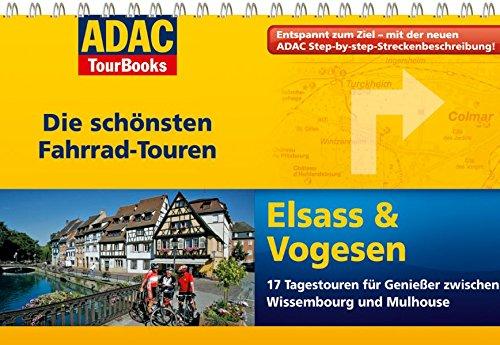 ADAC TourBooks Elsass & Vogesen: Die schönsten Fahrradtouren - Freier, Ute; Freier, Peter