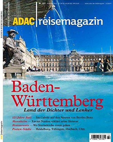 ADAC Reisemagazin Baden-Württemberg: Land der Dichter und Lenker