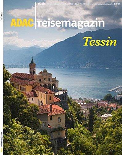 9783899059335: ADAC Reisemagazin Tessin: Hoch im Süden