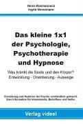 9783899061574: Das kleine 1 x 1 der Psychologie, Psychotherapie und Hypnose.