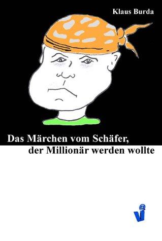 9783899062137: Das Märchen vom Schäfer, der Millionär werden wollte