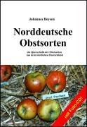 9783899063813: Norddeutsche Obstsorten, mit Foto-CD!