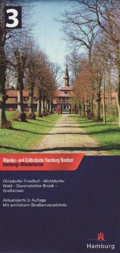 Wander- und Kulturkarte Hamburg Nordost 1 : 25 000: Ohlsdorfer Friedhof - Wohldorfer Wald - Duvenstedter Brook - Großensee