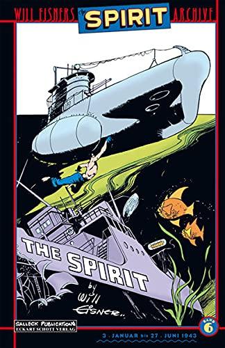 Will Eisners Spirit Archive 06. Januar - Juni 1943. Der Spirit: Will Eisner