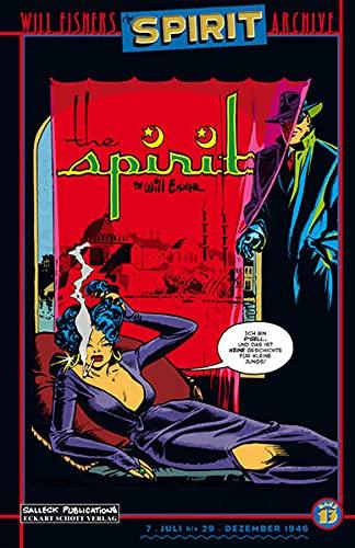 Will Eisners Spirit Archive 13 Juli - Dezember 1946. Der Spirit: Will Eisner
