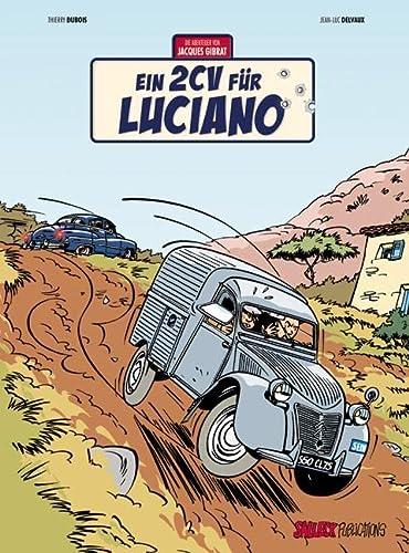 Jacques Gibrat 03: Ein 2CV für Luciano: Thierry DuBois