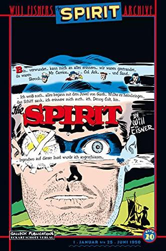 Will Eisners Spirit Archive 20. Vorzugsausgabe: Will Eisner