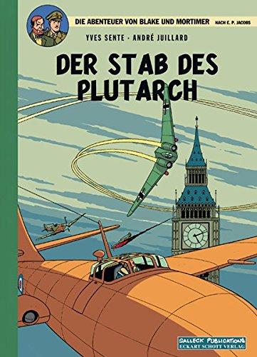 Die Abenteuer von Blake und Mortimer, Der Stab des Plutarch: Yves Sente
