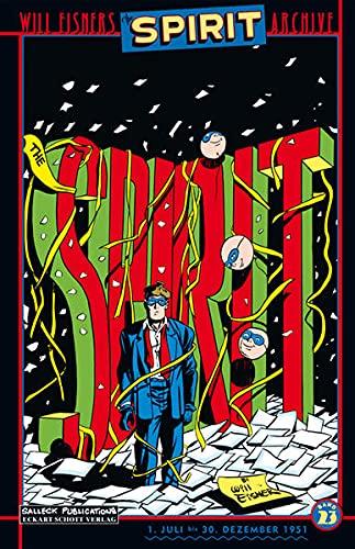 Will Eisners Spirit Archive, Band 23, Juli bis Dezember 1951, Vorzugsausgabe: Will Eisner