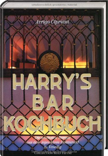 9783899100105: Harrys Bar Kochbuch