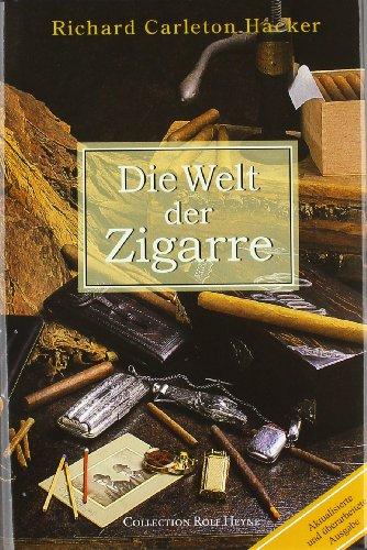 Die Welt der Zigarre (9783899101386) by Richard Carleton Hacker