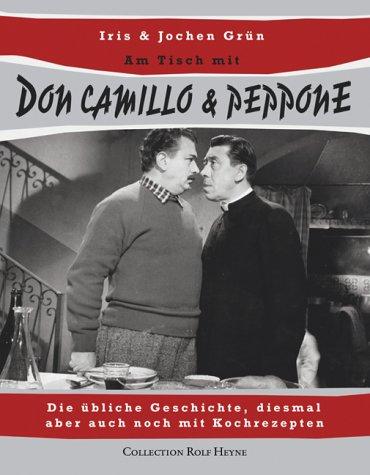 Am Tisch mit Don Camillo & Peppone. Die übliche Geschichte, diesmal aber auch noch mit ...