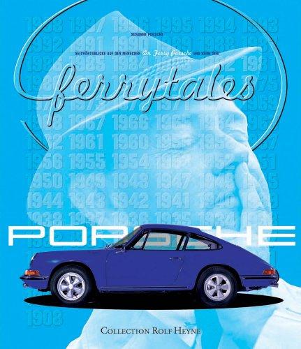 9783899102789: Ferrytales. Seitwärtsblicke auf Ferry Porsche