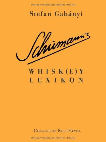 9783899103380: Schumann's Whiskey-Lexikon