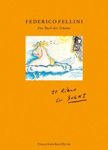 Federico Fellini: Das Buch der Tr�ume: Fellini, Federico &